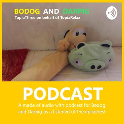 Bodog and Darpig: Podcast