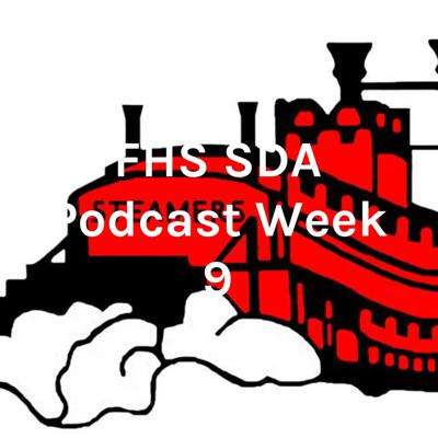 FHS SDA Podcast Week 9 - Connor H. and Andrew S.