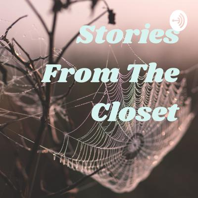 Stories From The Closet