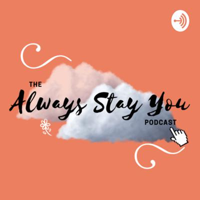 Always Stay You