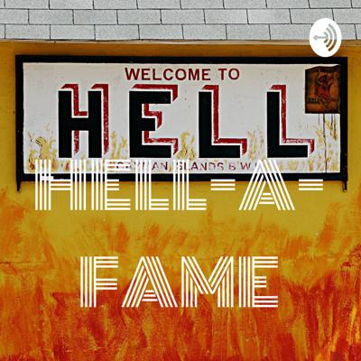HELL-A-FAME