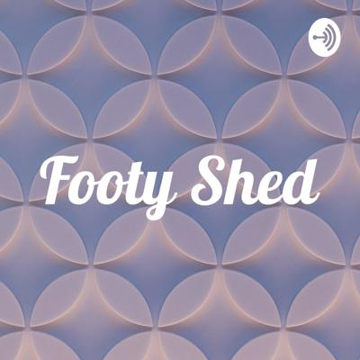 Footy Shed Podcast
