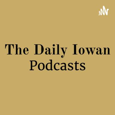 The Daily Iowan podcasts