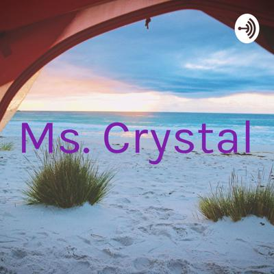 Ms. Crystal