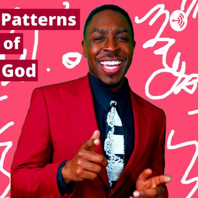 Patterns of God Podcast by The Blessing Report with Winston Mayo