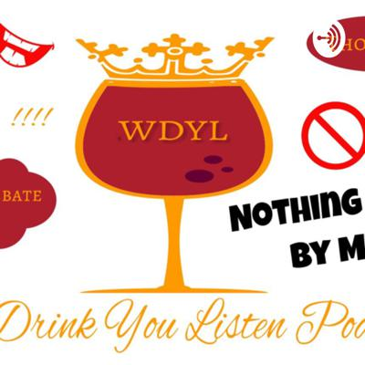 We Drink You Listen Podcast