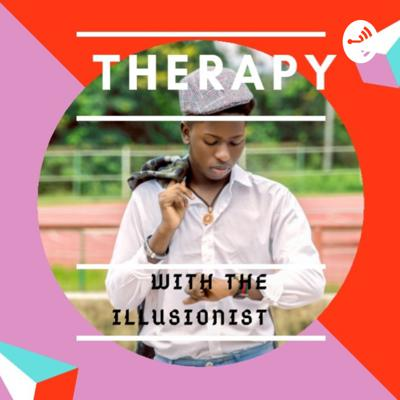 Therapy with The Illusionist