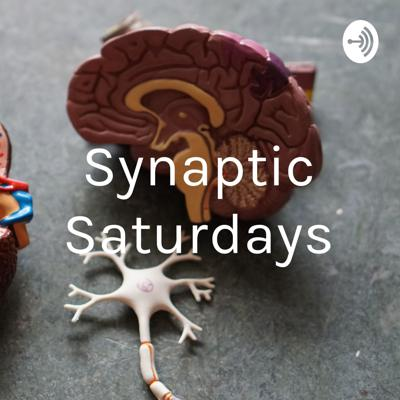 Synaptic Saturdays