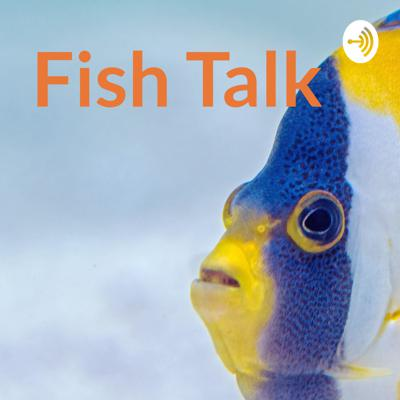 Just a fish talkin' This is a podcast about anything and everything. I bring on a new guest every week and we talk about whatever comes to mind.