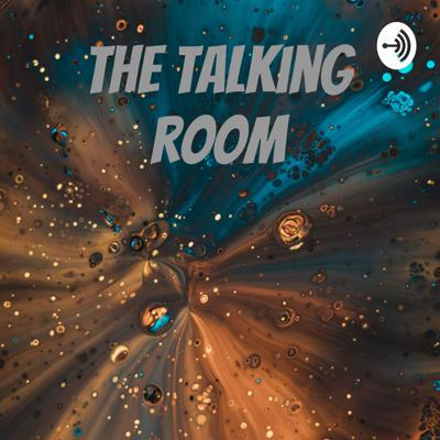 The talking room