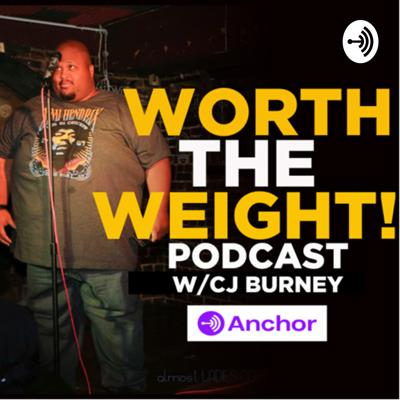 Worth The Weight Podcast