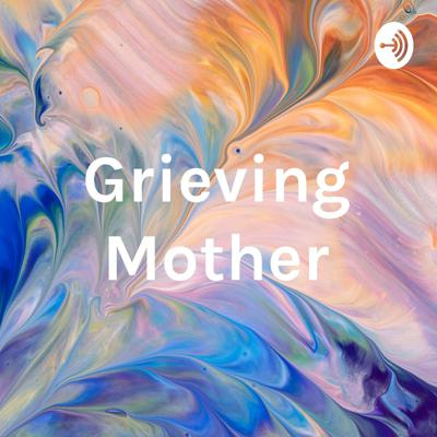 Grieving Mother With A Voice