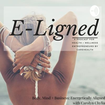 E-Ligned: For Health + Wellness Entrepreneurs