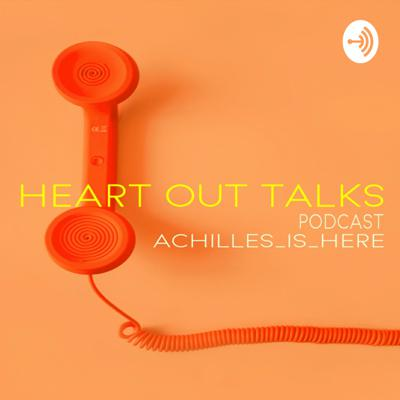 Heart Out Talks