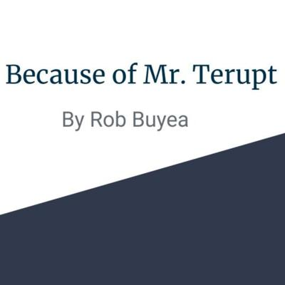 Mr. Terupt by Rob Buyea
