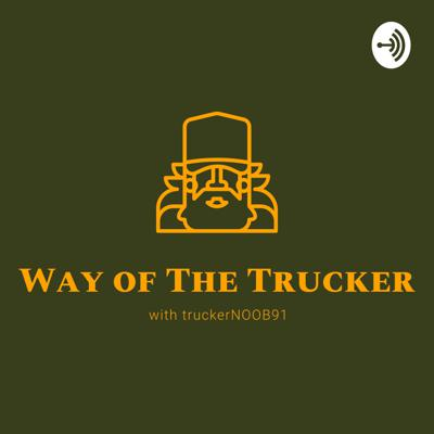 Way Of The Trucker With truckerNOOB91