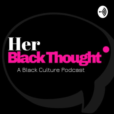 HER Black Thought