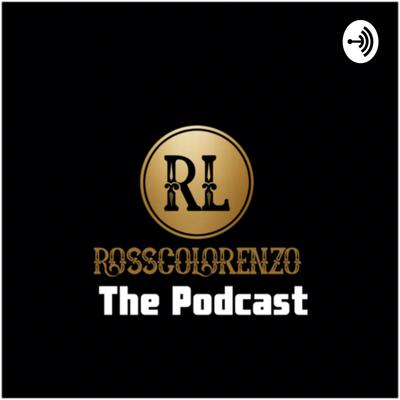RosscoLorenzo the Podcast