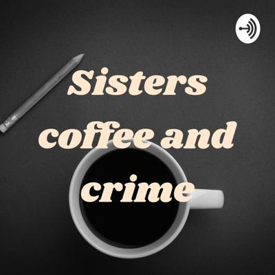 Sisters coffee and crime