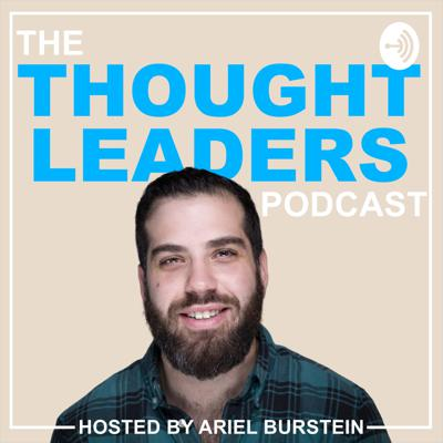 The ThoughtLeaders Podcast