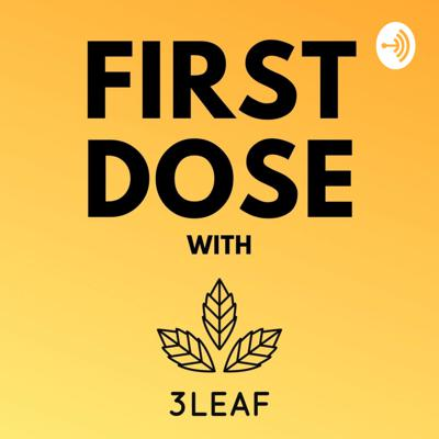 First Dose with 3LEAF