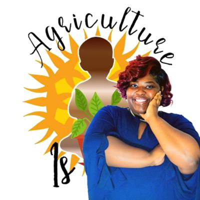Agriculture is Life Podcast