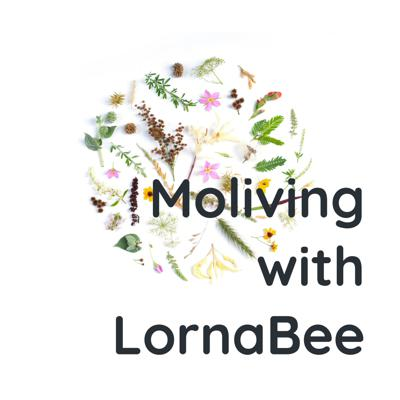 Moliving with LornaBee