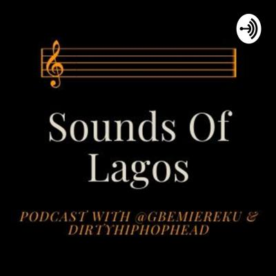 Sounds of Lagos.
