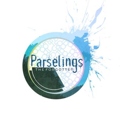 Parselings: The Forgotten