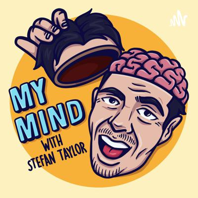 My Mind With Stefan Taylor