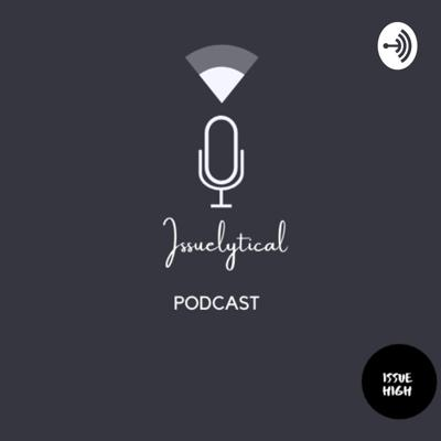 IssueLytical Podcast