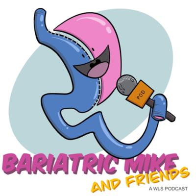 Bariatric Mike and Friends