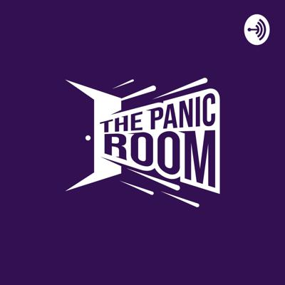 The Panic Room Podcast