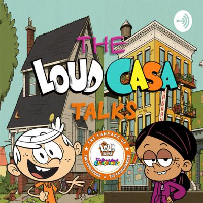 From The Fanpage of The Loud House comes our very first podcast, The LoudCasa Talks! Hear the admins of the fanpage talk about all things Loud House and The Casagrandes!   A weekly podcast to all the great Loud House and Casagrandes fans out there!  Support this podcast: https://anchor.fm/the-loudcasa-talks/support