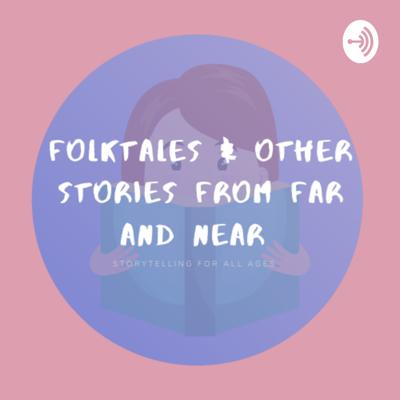 Folktales and Other Stories from around the World