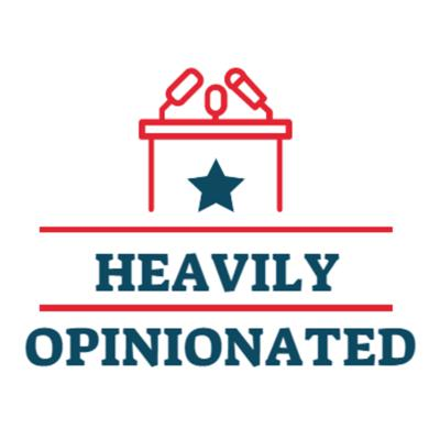 Heavily Opinionated