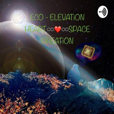 ECO ELEVATiON iNFiNiTE LOVE FOR ALL CREATiON