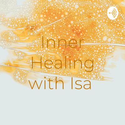 Inner Healing with Isa