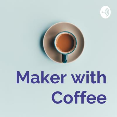 Maker with Coffee