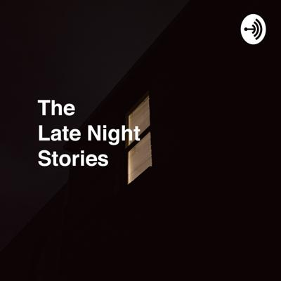 Late Night Stories Podcast