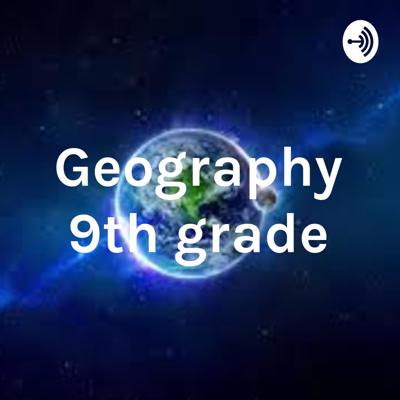 Geography 9th grade