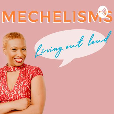 Mechelisms, an H.I.V. Survivors Guide to Living Out Loud