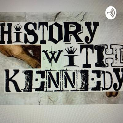 History with Kennedy