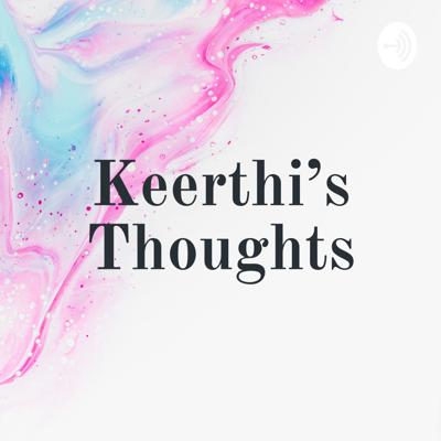 Keerthi's Thoughts