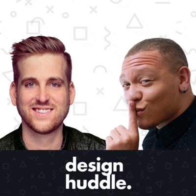 Welcome to Design Huddle, the podcast for creative professionals looking to level up.   Each week Brandon Groce, a Digital Strategist and Ryan Warrender a UX Designer step inside the minds of some of the most creative people on the planet. This podcast covers a variety of disciplines ranging from digital product strategy, user experience (UX), and social media.   Each episode is jam-packed with expert insights, hilarious sidebars, and compelling interviews with some of the most influential people in design, business, and tech. Like & subscribe.