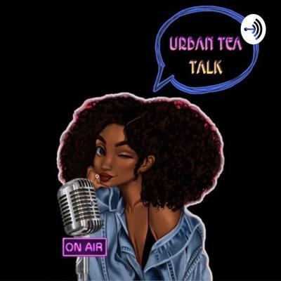 We're giving you the real tea on ALL things urban!