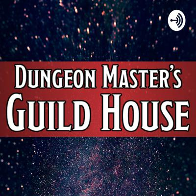Dungeon Master's Guild House