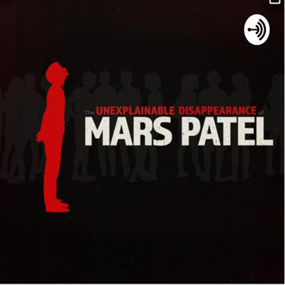this is the continuation of The Unexplainable Disappearance of Mars Patel