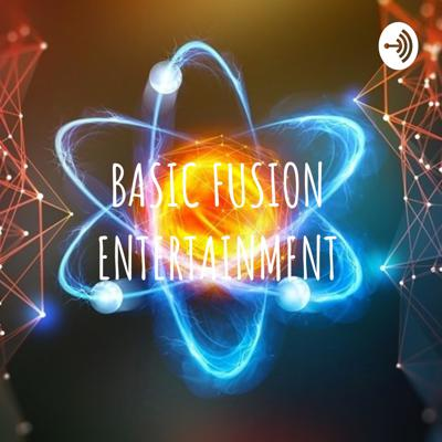 BASIC FUSION ENTERTAINMENT