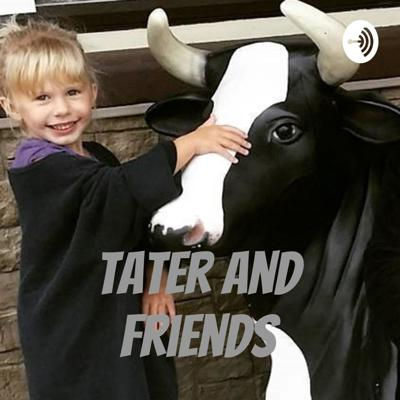 Tater And Friends Podcast Network